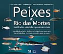 PEIXES DO RIO DAS MORTES | FISHES OF THE RIO DAS MORTES | PECES DEL RIO DAS MORTES